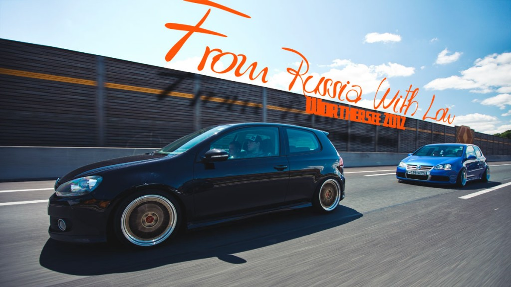 Worthersee 2012. From Russia With Low. [part3]