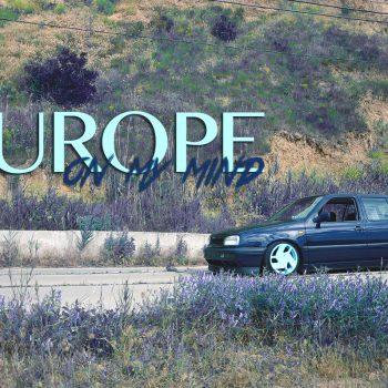 EUROPE on my mind. Volkswagen Golf mk3