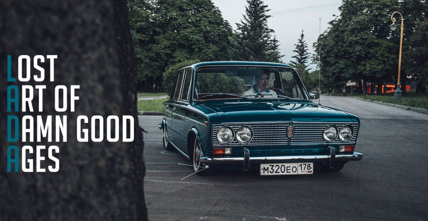 Lost Art of Damn good Ages | Lada 2103