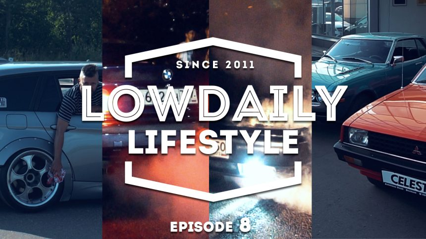 Lowdaily Lifestyle – EPISODE 8.