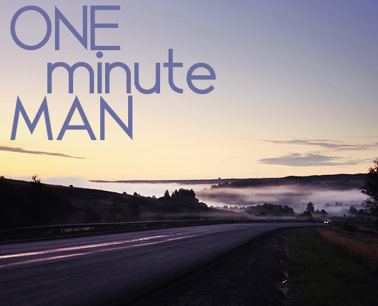 ONE-minute-MAN-#1
