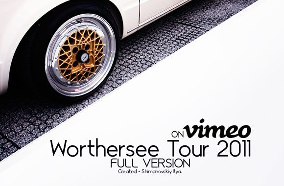 Worthersee Tour 2011. FULL VERSION.