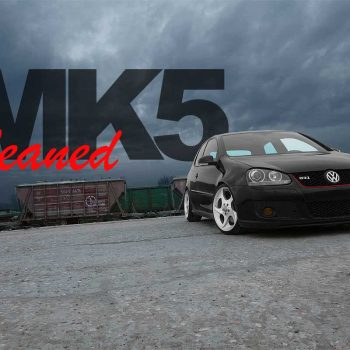 Cleaned MK5