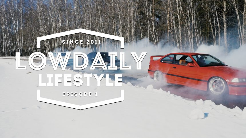 Lowdaily Lifestyle — EPISODE 1.