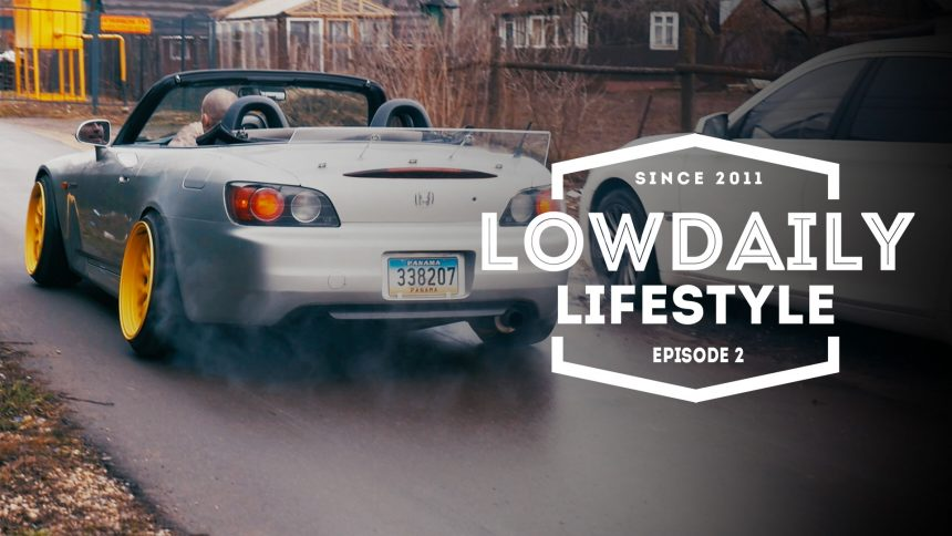 Lowdaily Lifestyle — EPISODE 2.