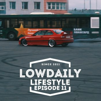 Штраф за широкие диски / BMW & AMG Burnout-Drift / Peugeot Garage / Гость из USA / — Lowdaily Lifestyle — EPISODE 11.